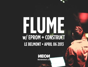 Flume w/ EPROM & Construct at Le Belmont on April 06, 2013 [Picture Album]