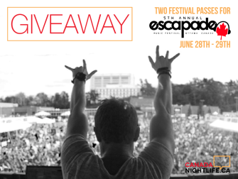 Win 2 Tickets For Escapade Music Festival During Canada Day